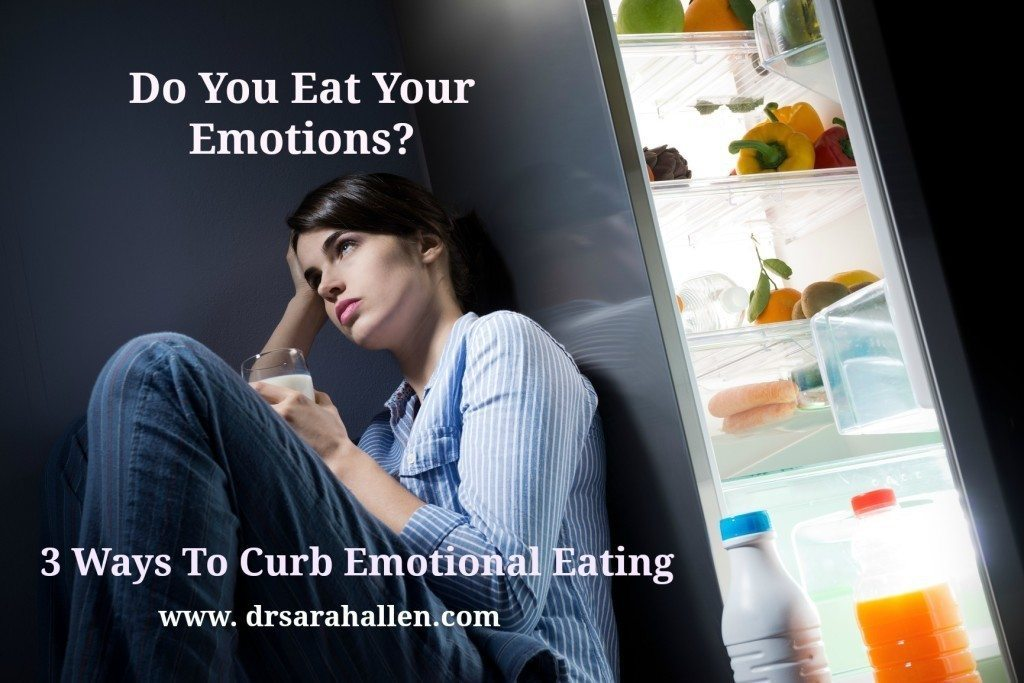 3 Ways To Curb Emotional Eating