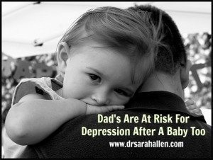 Dad's Are At Risk For PPD Too