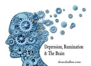 Depression, Rumination & The Brain