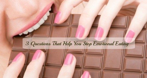 3 Questions That Help Stop Emotional Eating